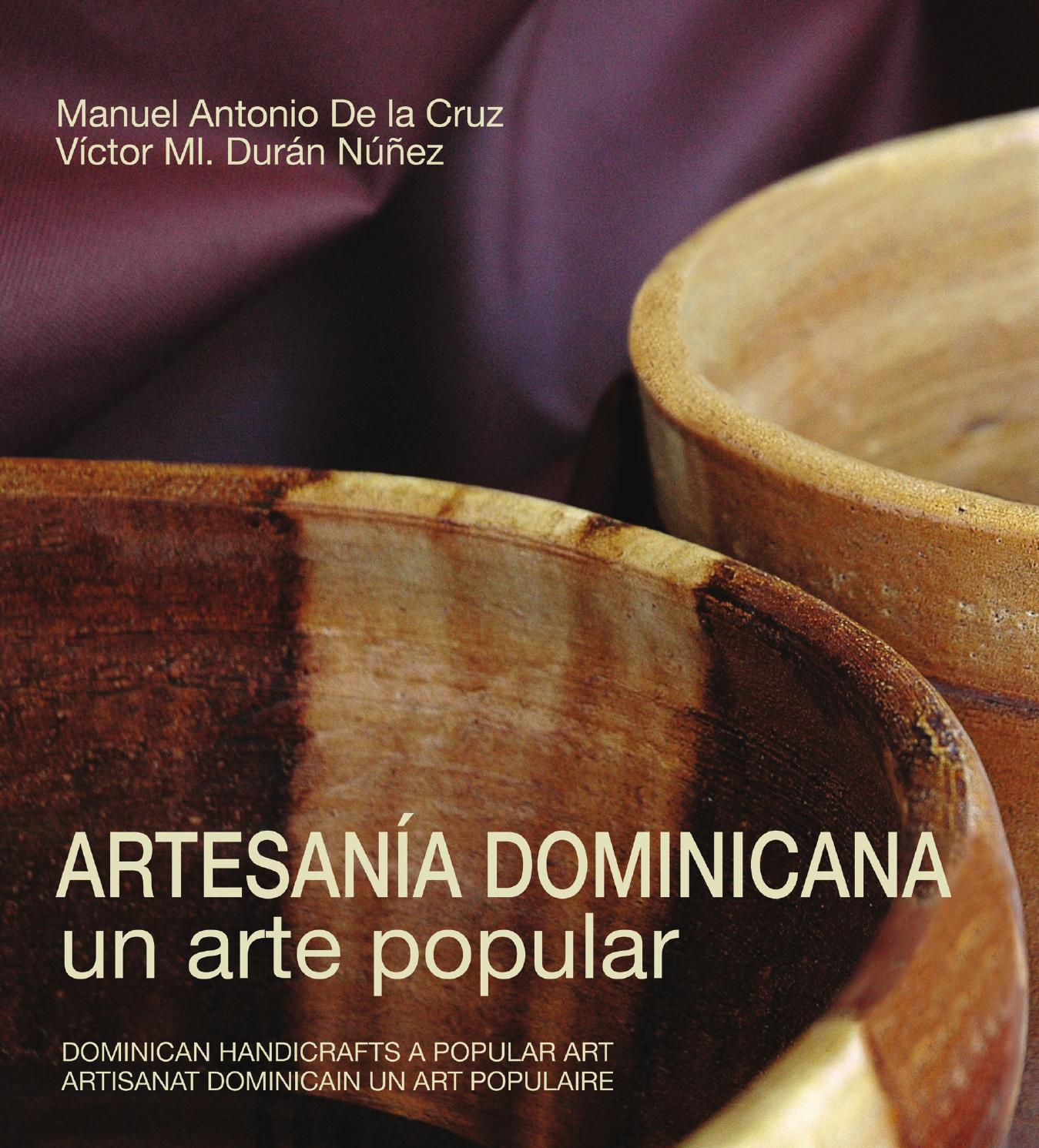 Artesan A Dominicana Un Arte Popular By Banco Popular Dominicano