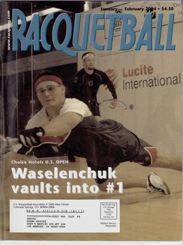 3f24dd05baa Racquetball Magazine - Jan Feb 2004 by Jimmy Oliver - issuu
