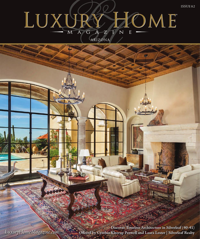Luxury Home Magazine Arizona Issue 8.2 By Luxury Home
