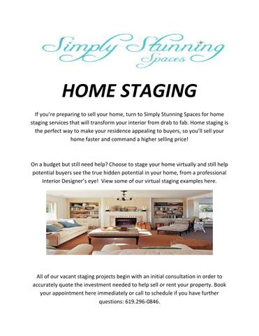 HOME STAGING If Youre Preparing To Sell Your Home Turn Simply Stunning Spaces For Staging Services That Will Transform Interior From Drab