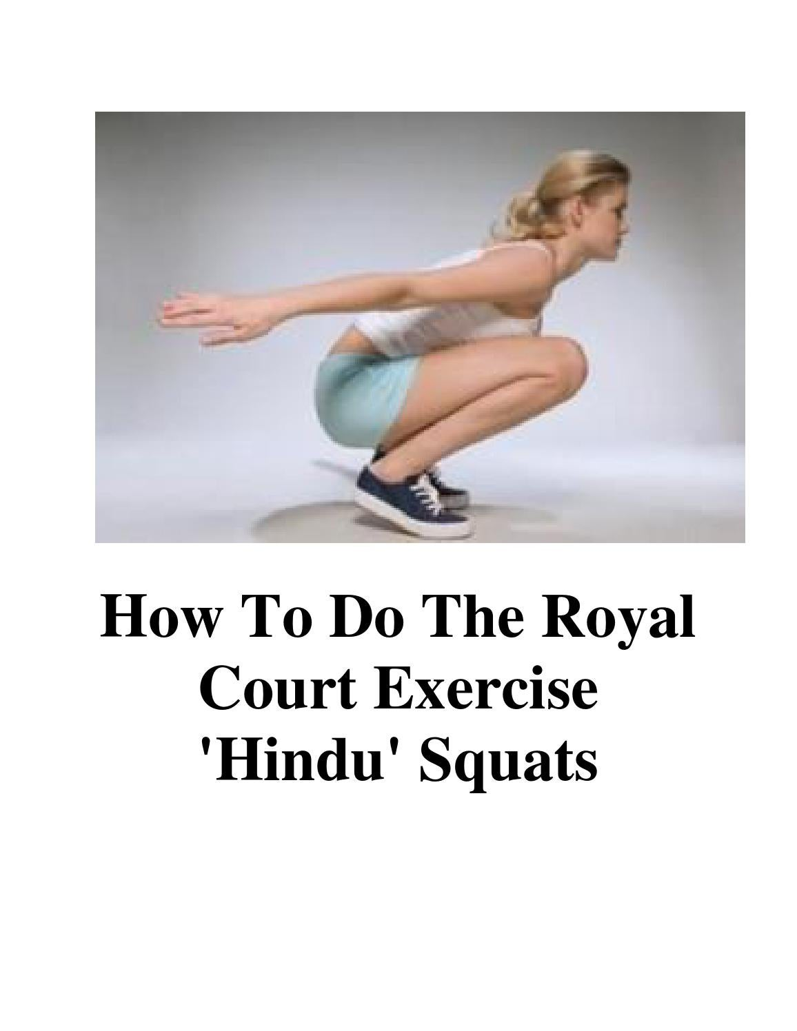 How to do the royal court exercise hindu squats by Foras Aje