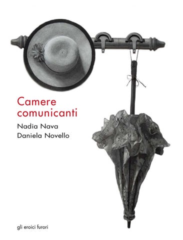 Nava Camere Da Letto.Nadia Nava Daniela Novello Camere Comunicanti By Lizea Arte