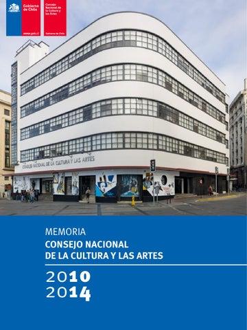 Memoria Consejo Nacional de la Cultura y las Artes 2010-2014 by ... 70ca2583701