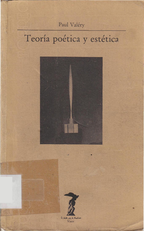 88481647 valery paul teoria poetica y estetica by Narciso Per Vert ...