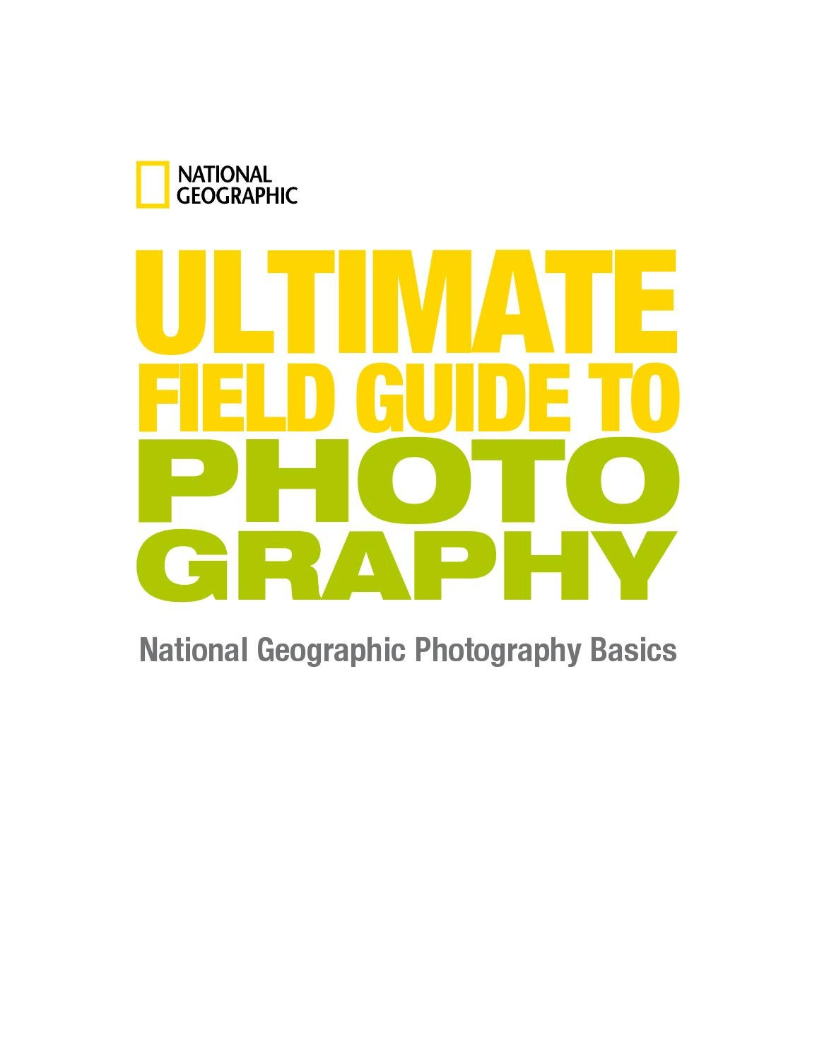 National geo ultimate photo guide