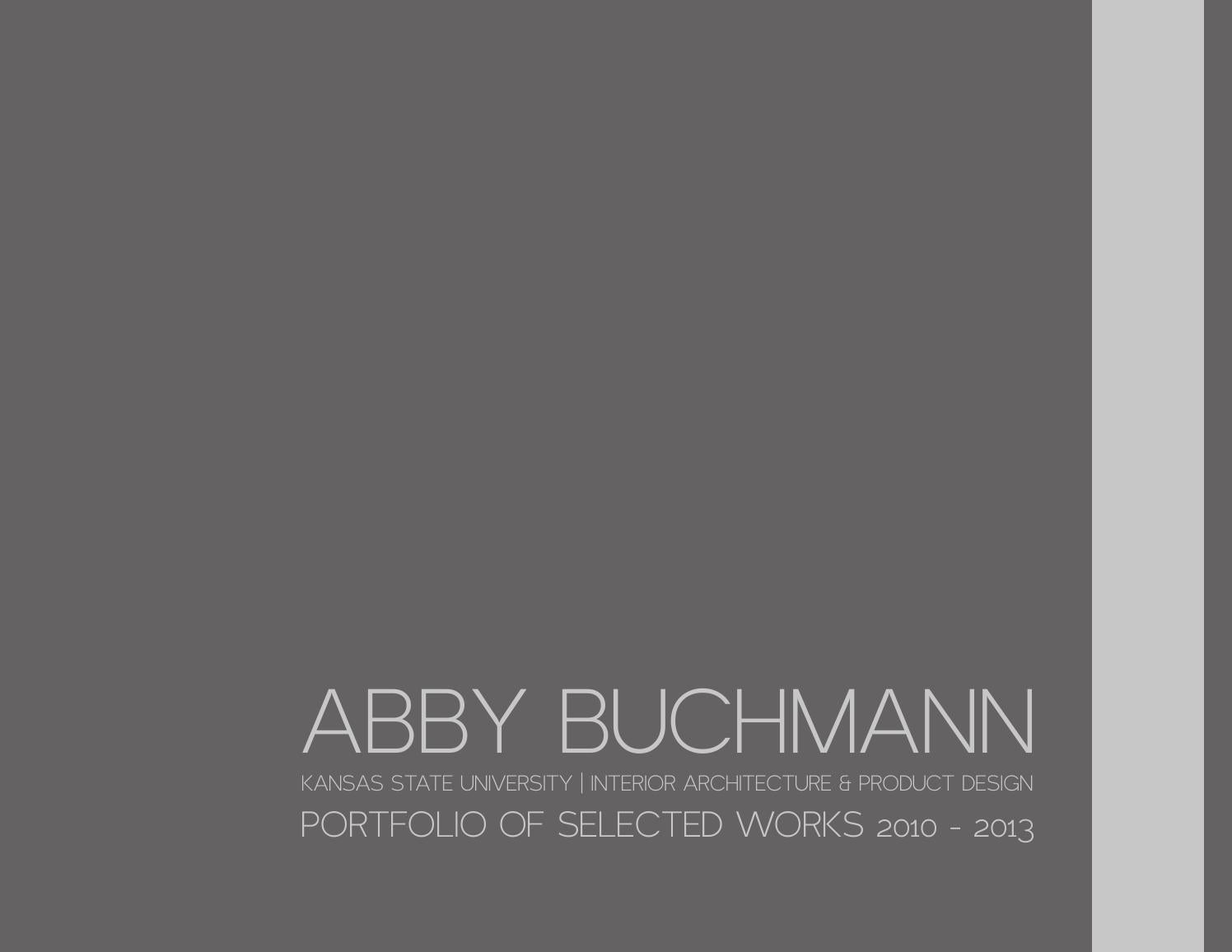 Abby Buchmann Interior Architecture And Product Design Portfolio By Abby Buchmann Issuu