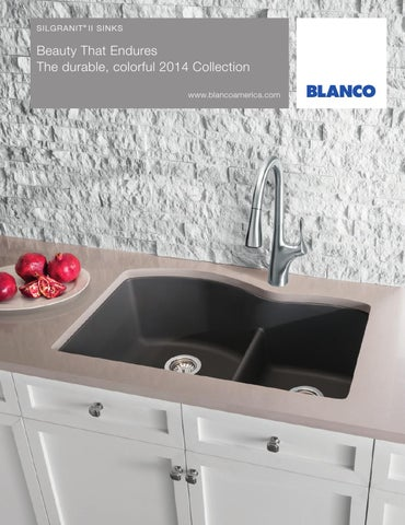 Blanco 2014 silgranit sink brochure by blanco issuu for Blancoamerica com kitchen sinks