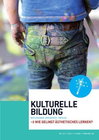 Magazin KULTURELLE BILDUNG Nr. 10    Wie gelingt ästhetisches Lernen ... 6bd70492ff