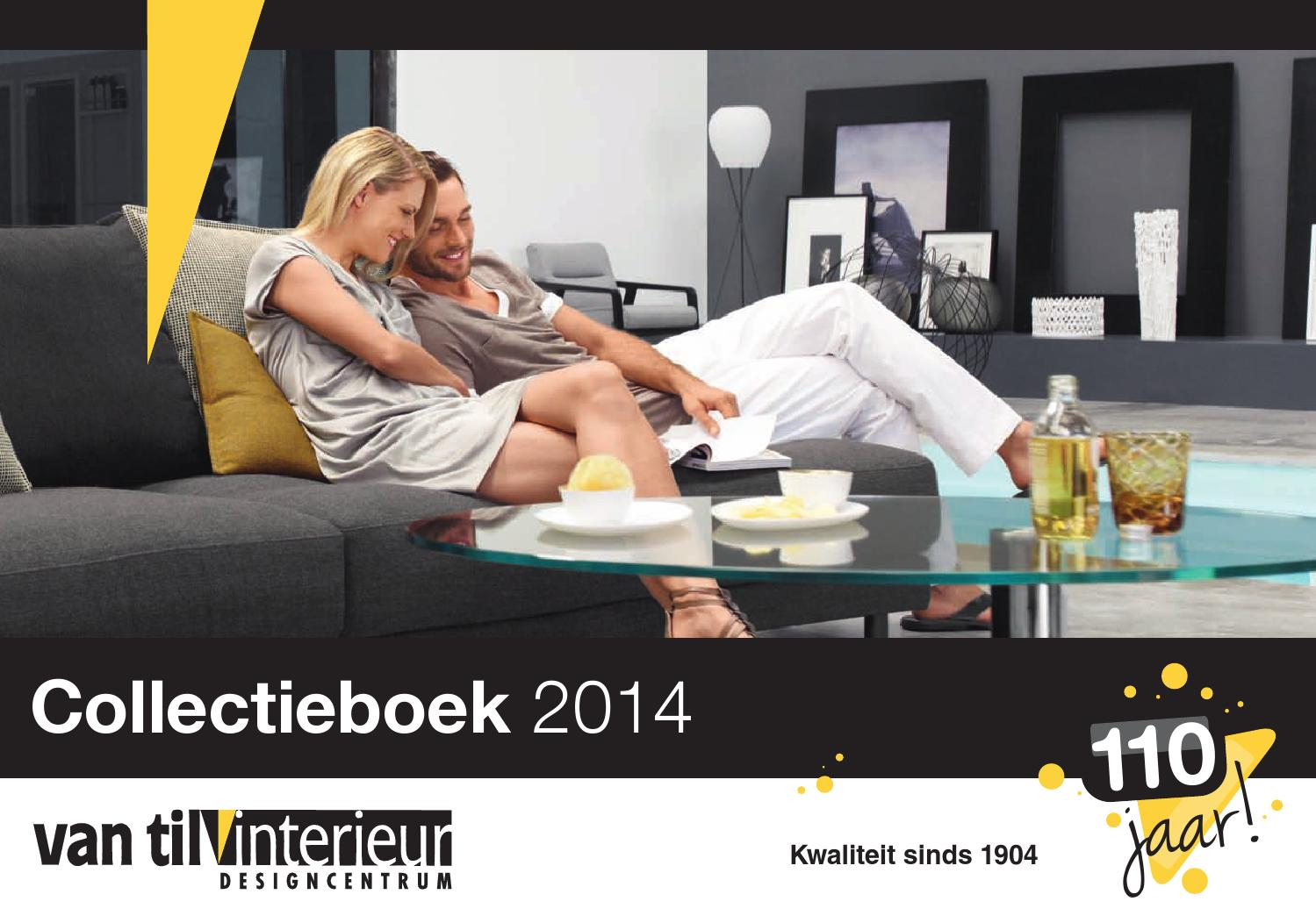 Collectieboek 2014 Van Til Interieur by Van Til Interieur - issuu