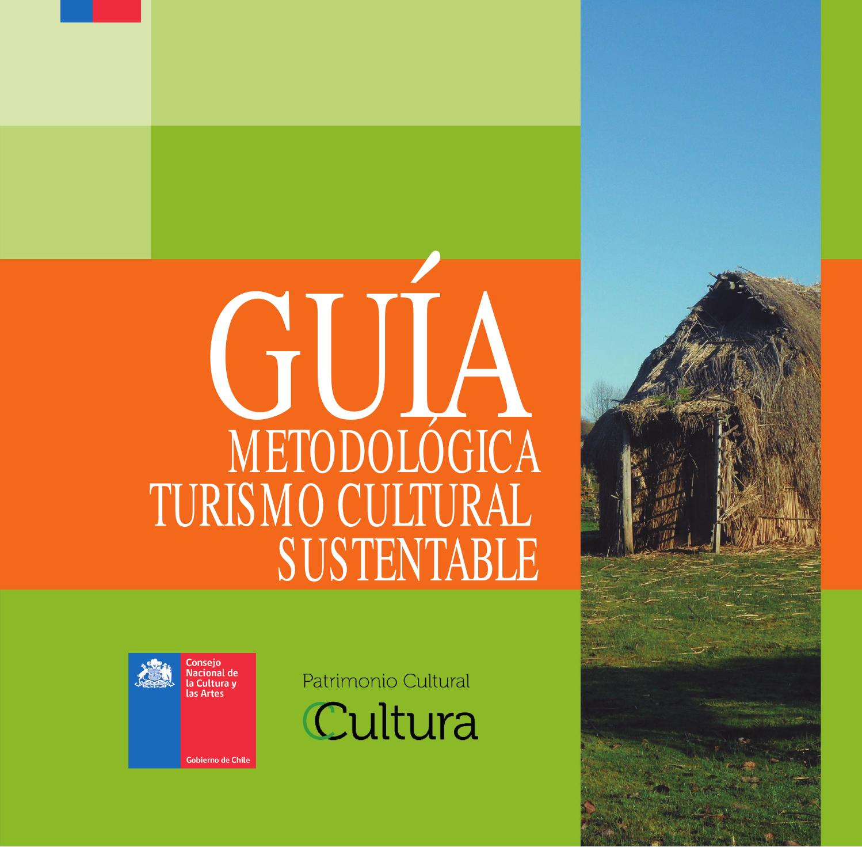 Guía Metodológica de Turismo Cultural Sustentable by PortalPatrimonio -  issuu 3e282286d9e