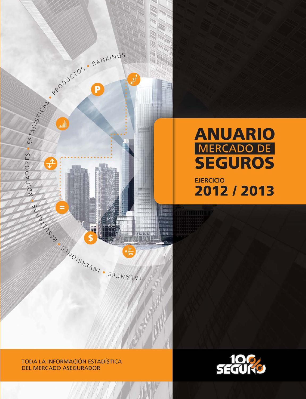 Anuario Mercado de Seguros Nro  1 / Ejercicio 2012/2013 by