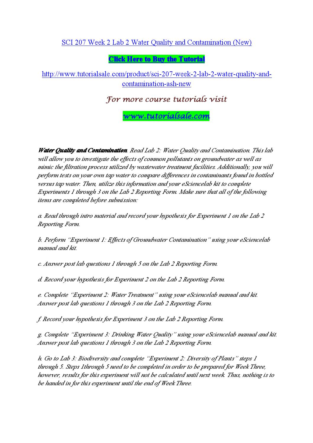 lab 2 water quality and contamination View lab report - sci 207 week 2 lab 2 water quality and contamination from sci 207 at ashford university running head: lab 2 1 lab 2: water quality and contamination name sci.