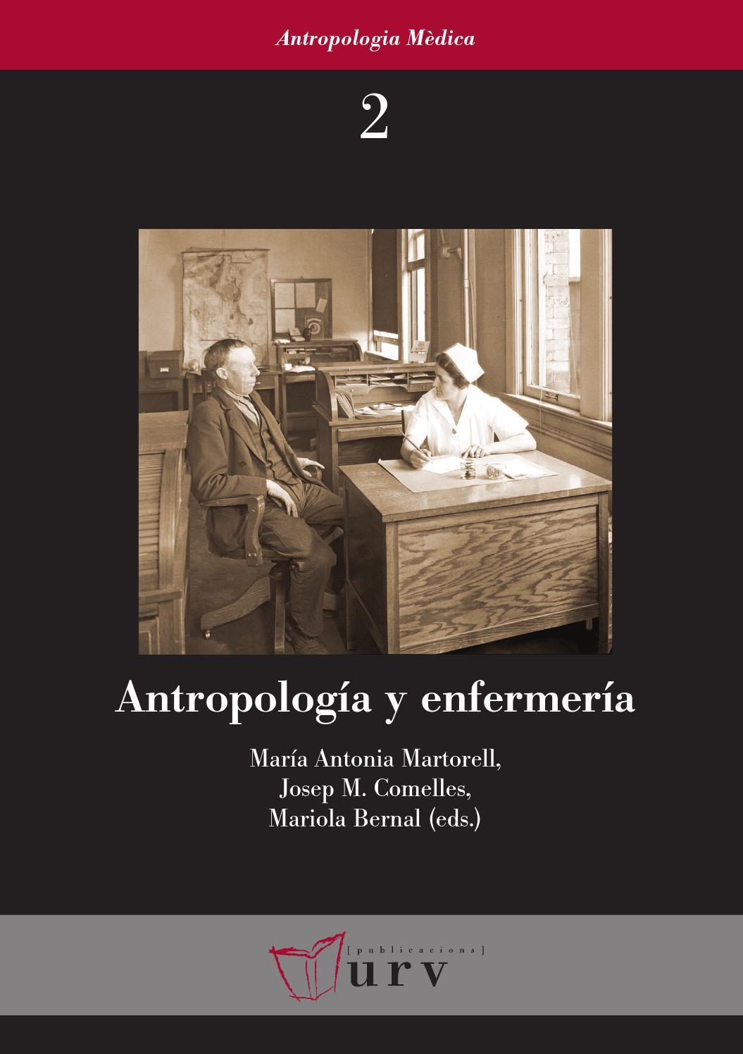Antropología y enfermería by Publicacions Universitat Rovira i ...