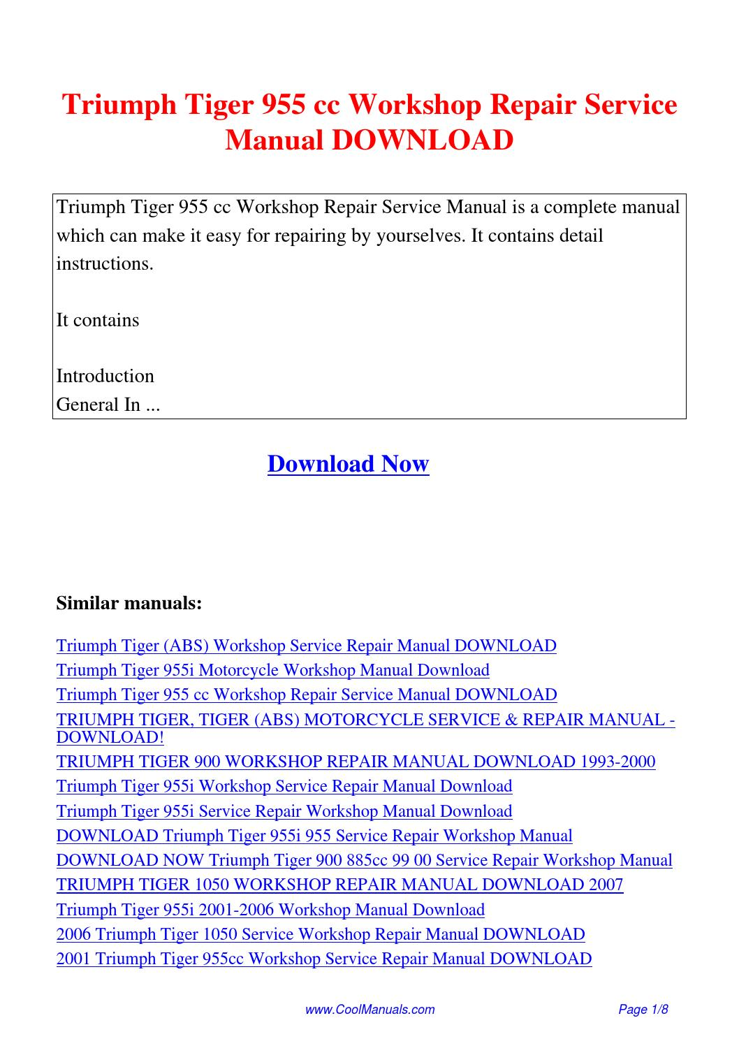 Triumph Tiger 955 cc Workshop Repair Service Manual.pdf by Linda Pong -  issuu