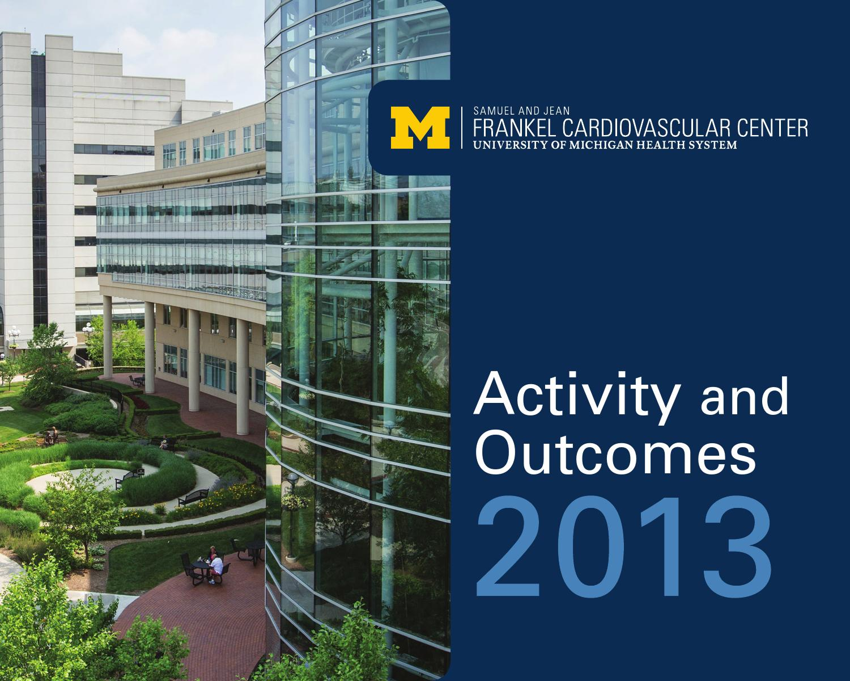 Frankel CVC Outcomes 2013 by Michigan Medicine - issuu
