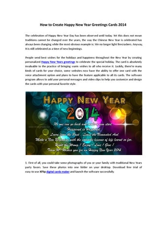 How to make new year wishes greeting cards 2014 by merry flip issuu how to create happy new year greetings cards 2014 the celebration of happy new year day has been observed until today yet this does not mean traditions m4hsunfo