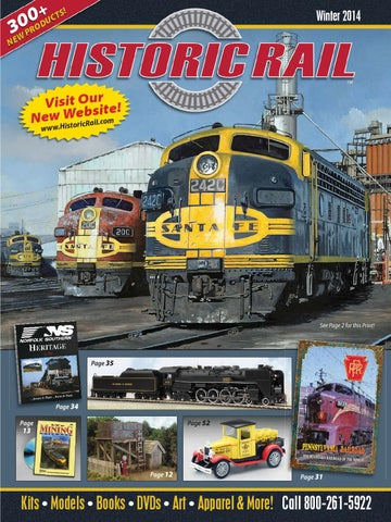 d06a9384651 Historic Rail Winter 2014 by Historic Rail - issuu