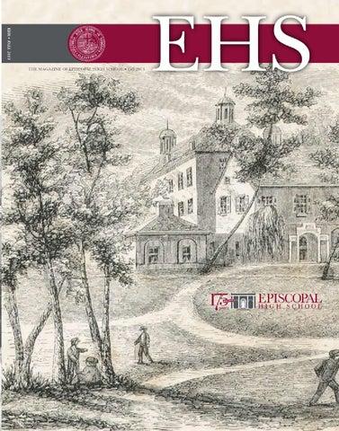 Episcopal High School Magazine Fall 2013 By Episcopal High School