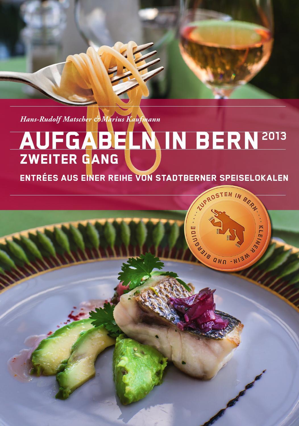 AUFGABELN IN BERN 2013, Zweiter Gang by Marius Kaufmann - issuu