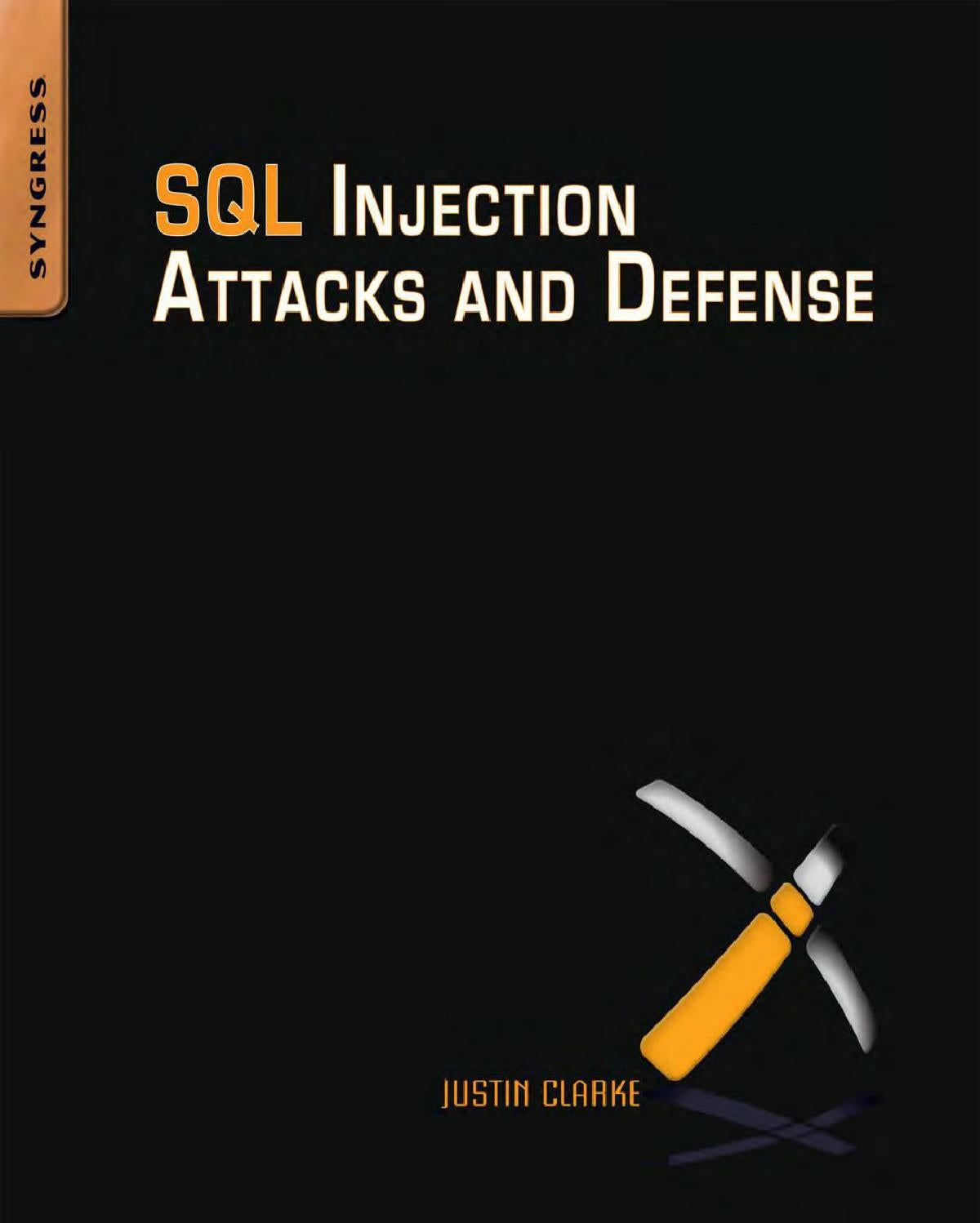 Sql Injection Attacks And Defense By M4st3rm1nd Issuu