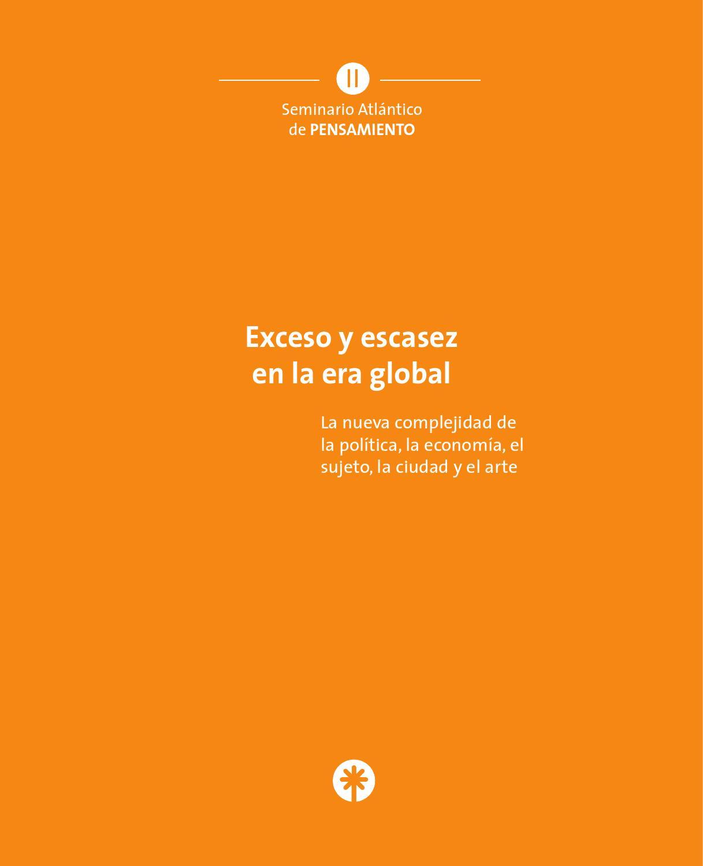 II Seminario Atlántico de Pensamiento - Exceso y escasez en la era ...