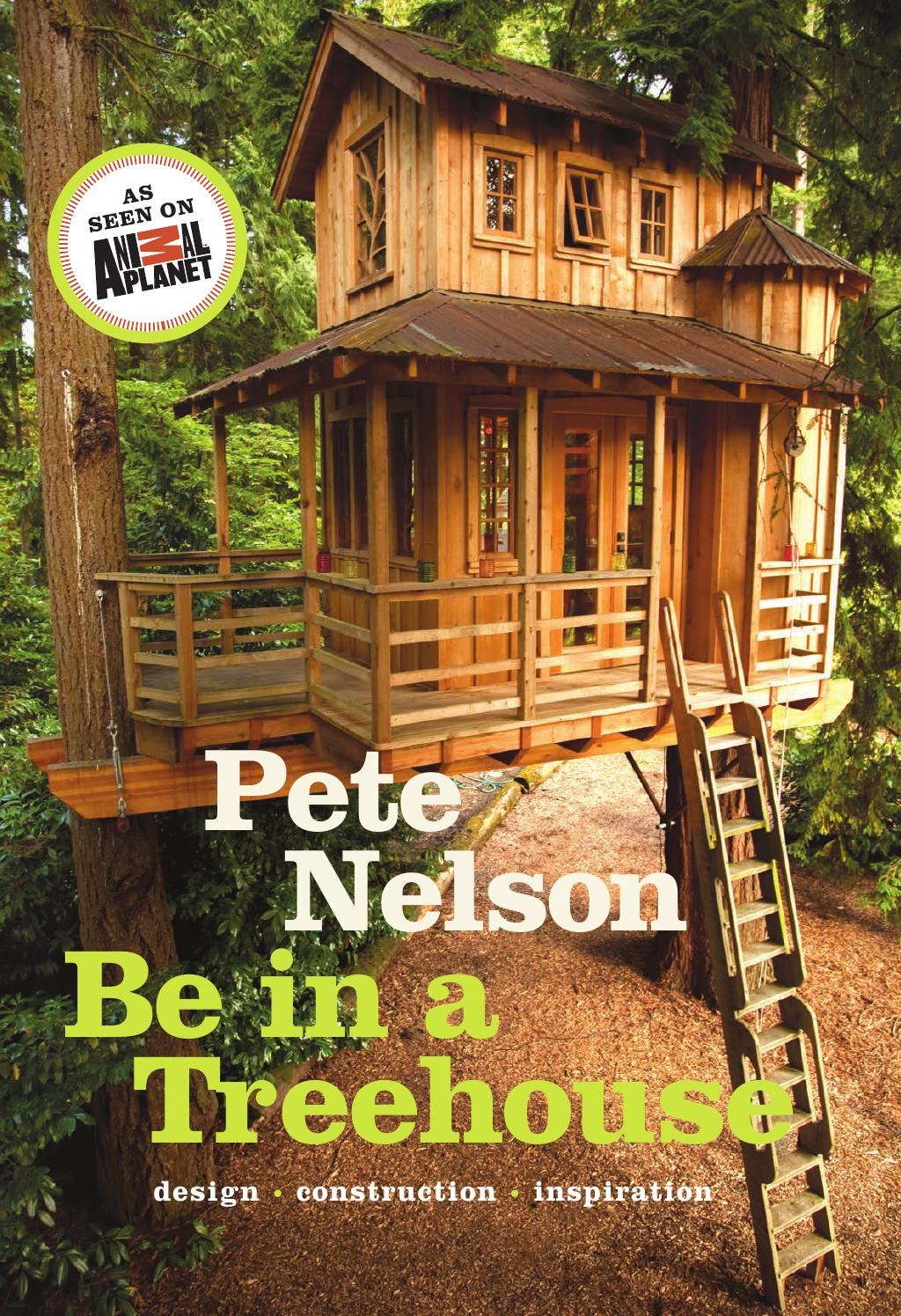 Merveilleux Be In A Treehouse: Design / Construction / Inspiration By ...