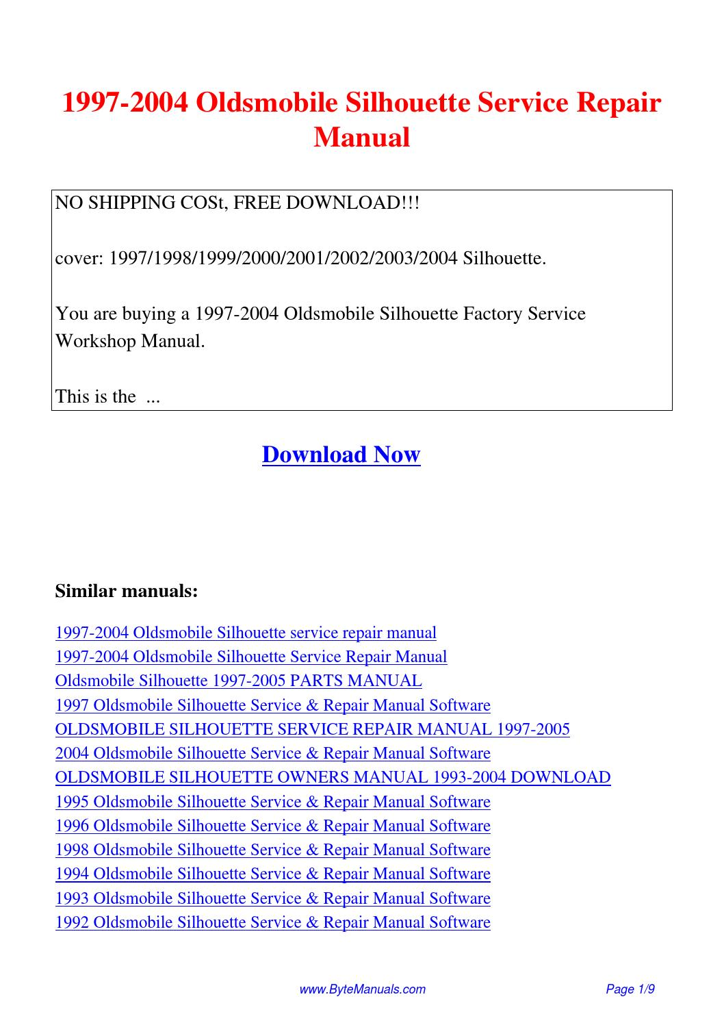 1997-2004 Oldsmobile Silhouette Service Repair Manual.pdf by Ging Tang -  issuu