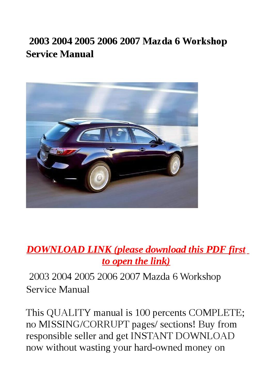2003 2004 2005 2006 2007 Mazda 6 Workshop Service Manual By Abcdeefr