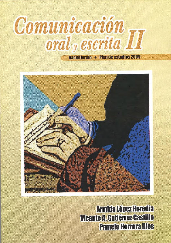 Libro de Comunicación oral y escrita II by Sergio Luis
