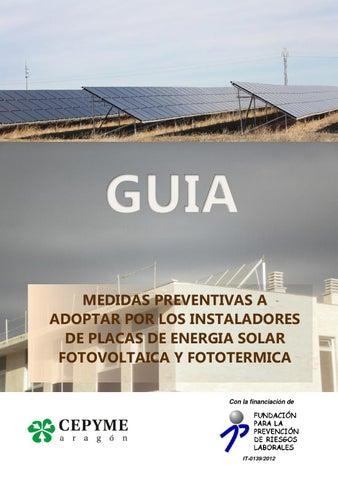 MEDIDAS PREVENTIVAS A ADOPTAR POR LOS INSTALADORES DE PLACAS DE ENERGIA  SOLAR FOTOVOLTAICA Y FOTOTERMICA Con la financiaci贸n de 10a6b29ed3138