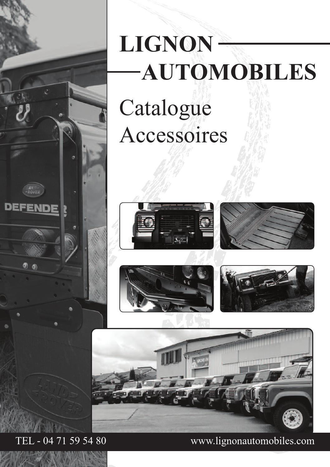Catalogue accessoires LIGNON AUTOMOBILES by julien - issuu