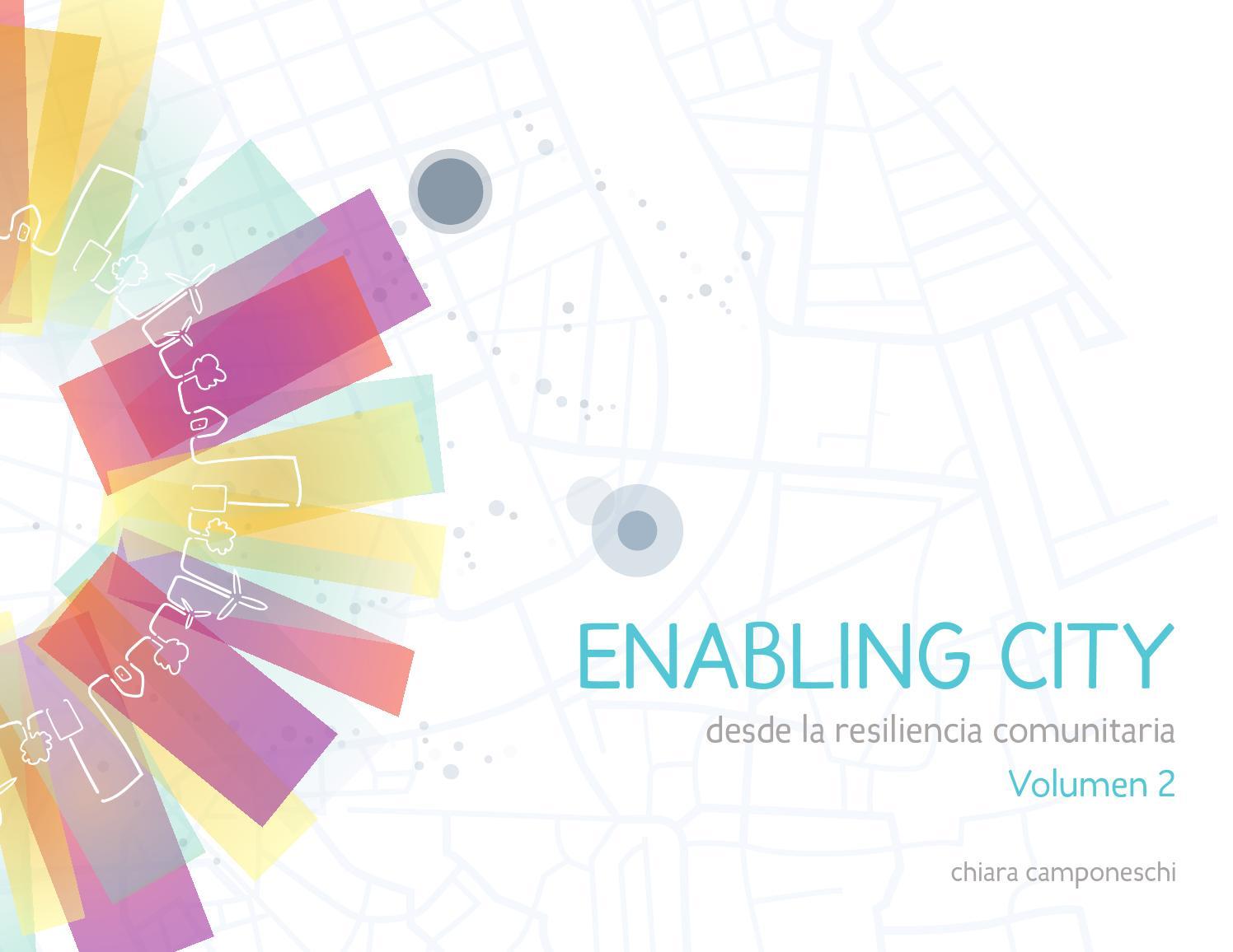 Enabling City V2: Desde la resiliencia comunitaria by Ciudad ...