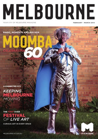 City Of Melbourne Magazine February March 2014 By City Of Melbourne