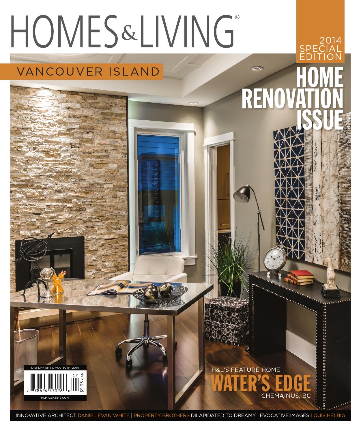 Vancouver Living: Homes & Living Vancouver Island 2014 Home Renovation Issue