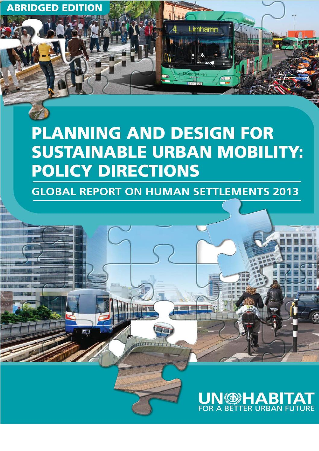Planning and design for sustainable urban mobility policy - Sustainable urban planning and design ...