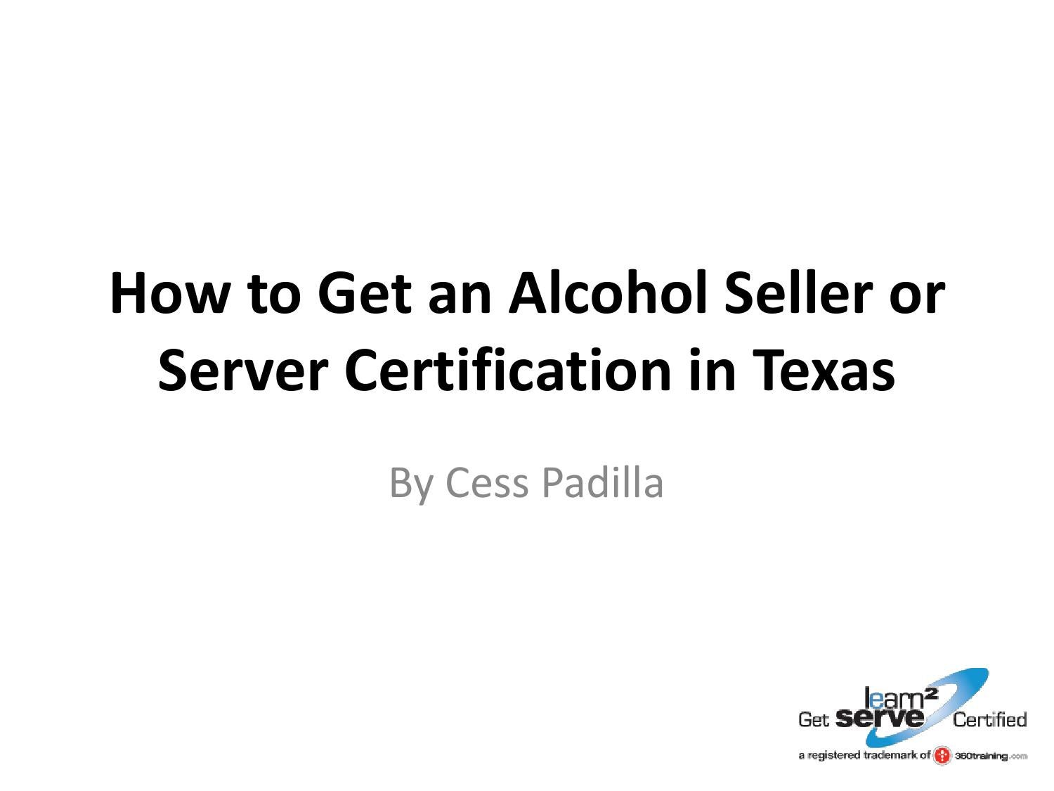 How To Get An Alcohol Seller Or Server Certification In Texas By