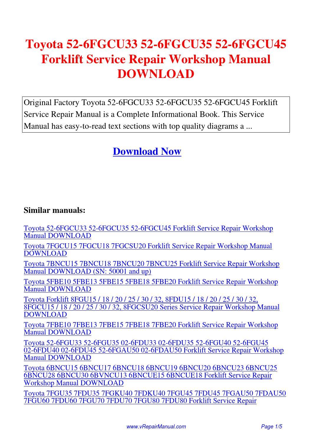 Toyota 52-6FGCU33 52-6FGCU35 52-6FGCU45 Forklift Service Repair Workshop  Manual.pdf by David Zhang - issuu