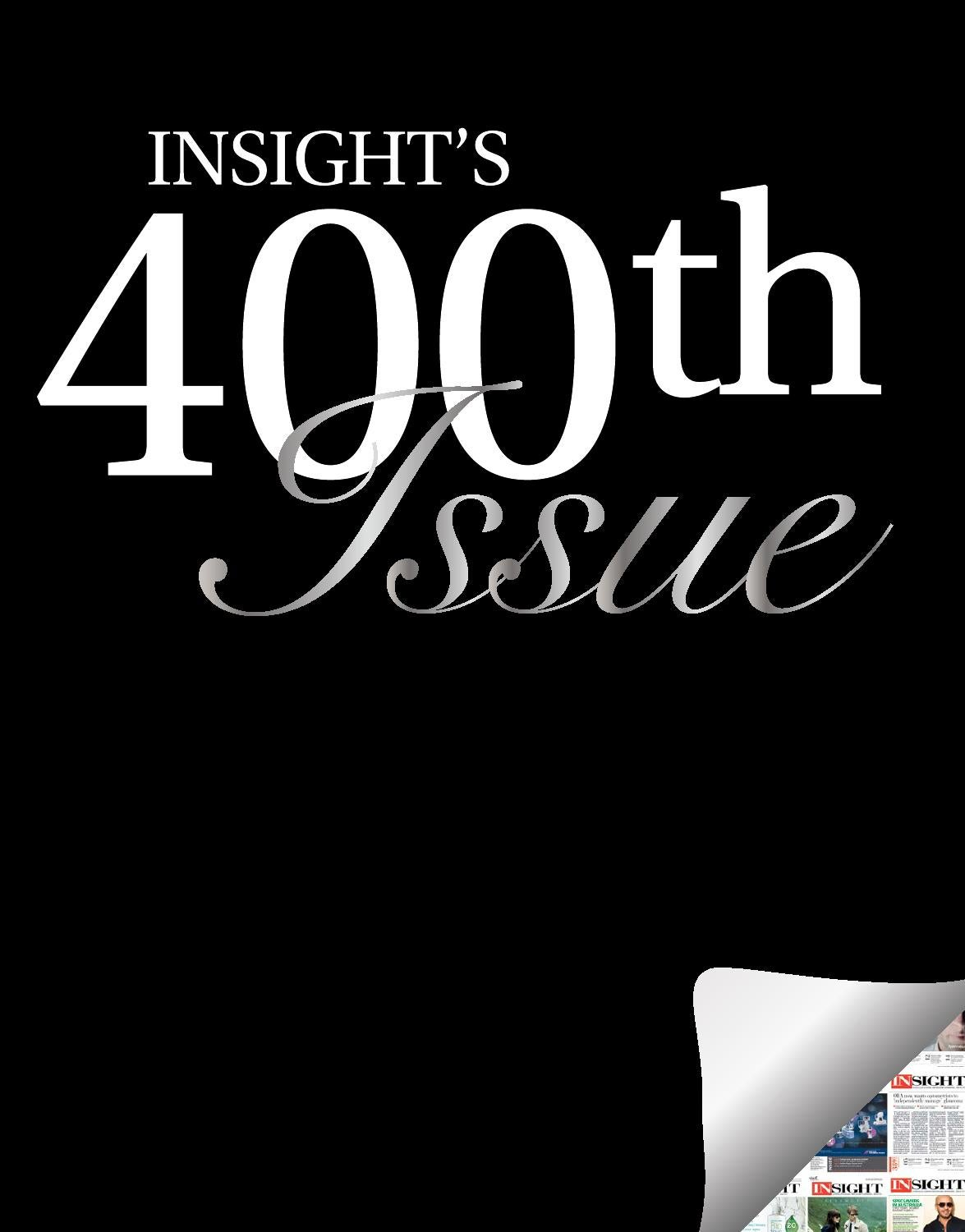 Insight 400th Issue By Magazines Bydesign Issuu
