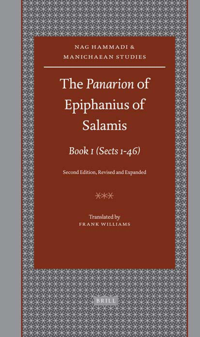 Frank williams the panarion of epiphanius of salamis book 1 sects 1 frank williams the panarion of epiphanius of salamis book 1 sects 1 46 2nd ed 2008 by cvratorvetvs issuu fandeluxe Image collections