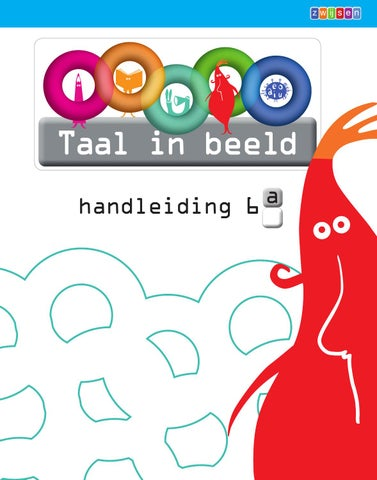 Vaak Taal in beeld 2 - Handleiding 6a - blok4 by Uitgeverij Zwijsen - issuu #OY18