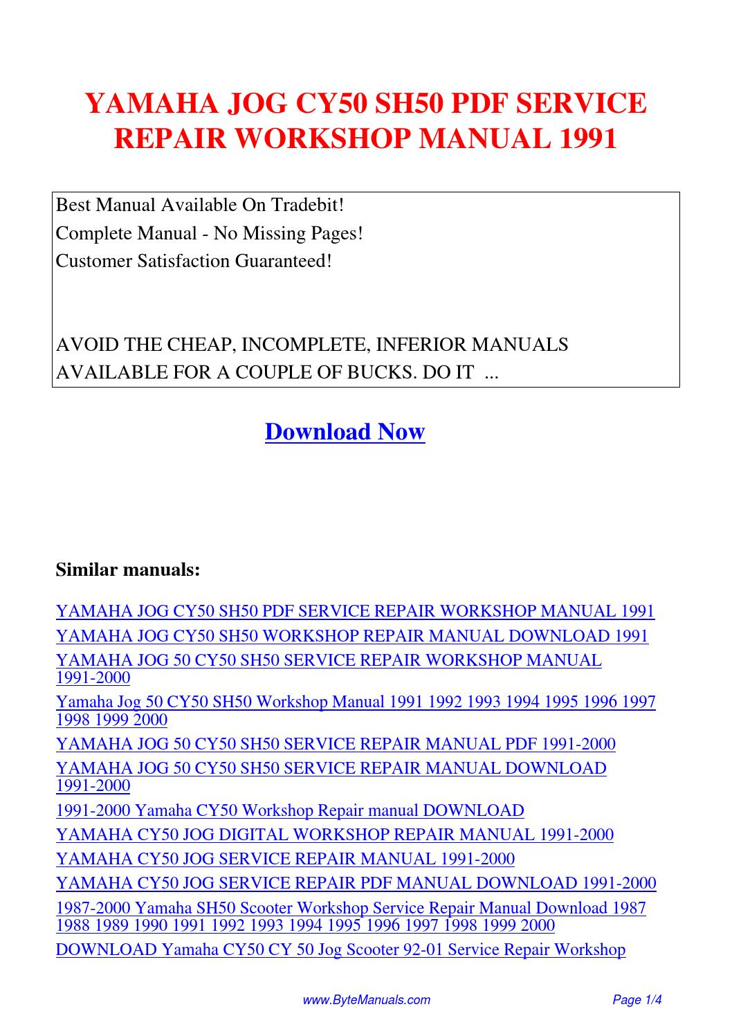 YAMAHA JOG CY50 SH50 SERVICE REPAIR WORKSHOP MANUAL 1991.pdf by Ging Tang -  issuu