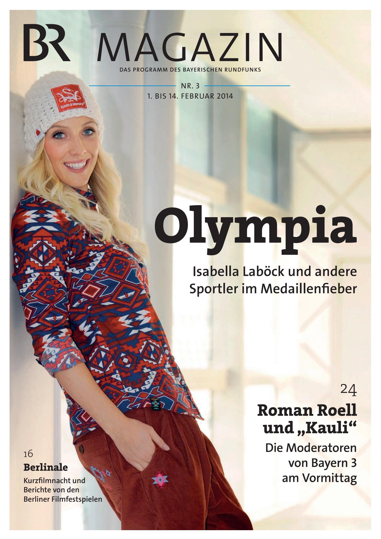 Br Magazin Nr 3 Vom 01 02 14 02 2014 By Bayerischer Rundfunk Issuu
