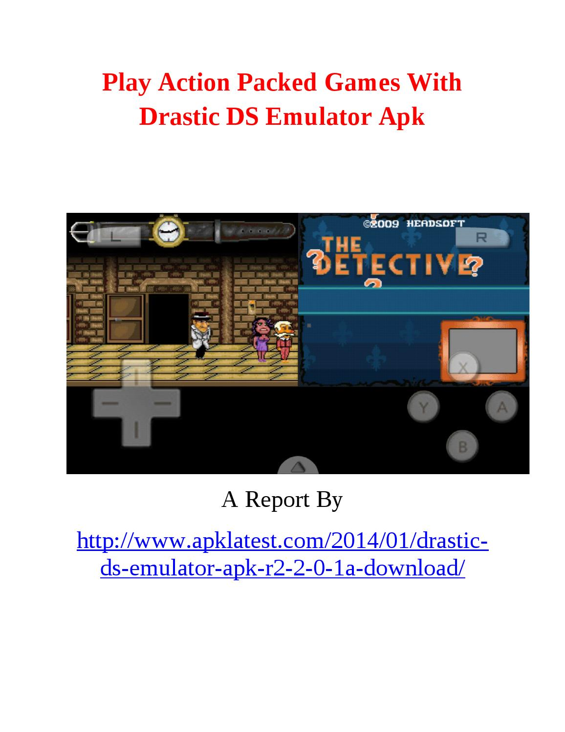⚡ Drastic ds emulator r2 5 1 2a apk cracked | DraStic DS Emulator