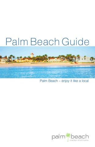 308f5c13cd88 Palm Beach 2014 by Passport Publications   Media Corporation - issuu