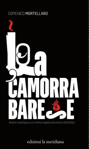 La camorra barese by Edizioni la Meridiana - issuu