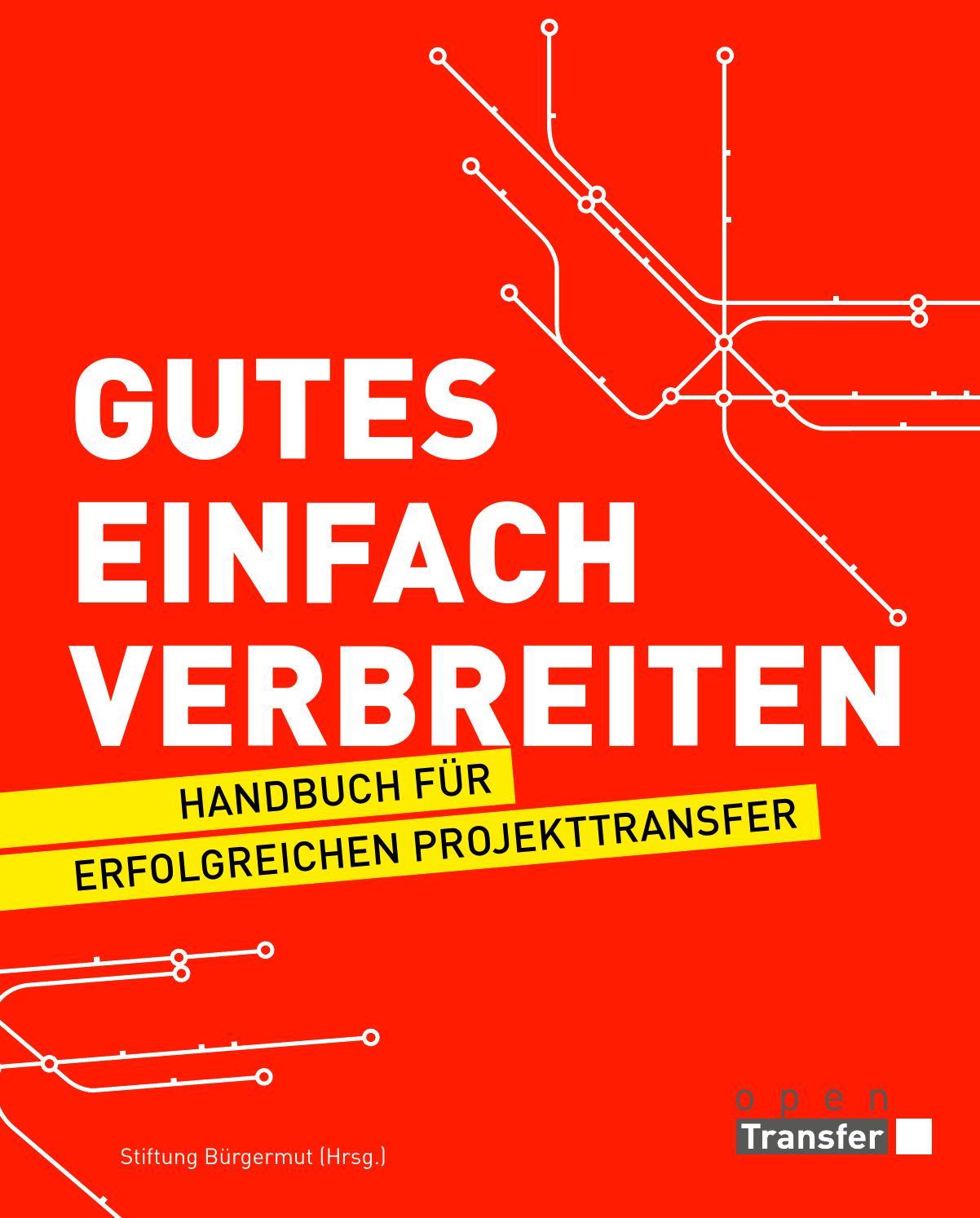 Gutes einfach verbreiten by Stiftung Bürgermut - issuu
