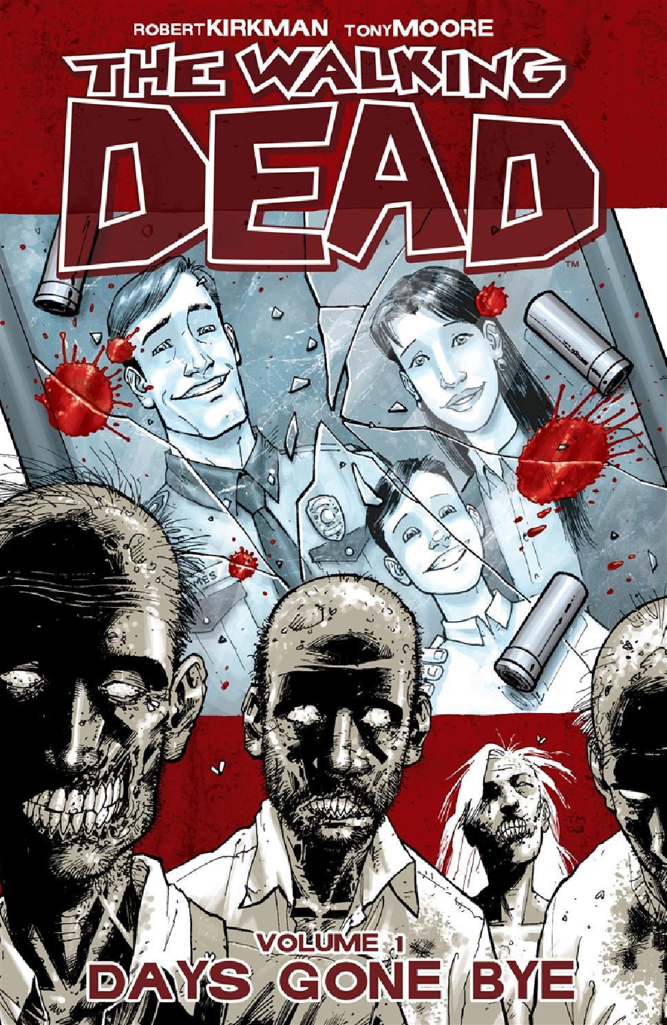 The Walking Dead volume 1 - Days Gone Bye