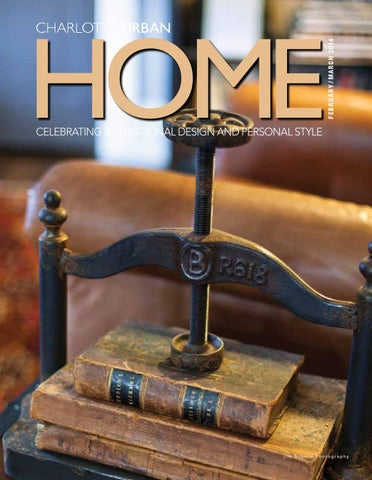 Uhmfebmar14clt by Home Design & Decor Magazine - issuu