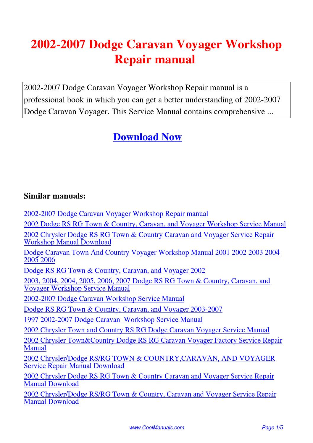2002-2007 Dodge Caravan Voyager Workshop Repair manual.pdf by Linda Pong -  issuu
