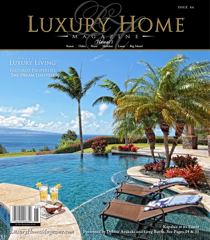 Luxury Home Magazine Hawaii Issue 8.6 by Luxury Home Magazine - issuu